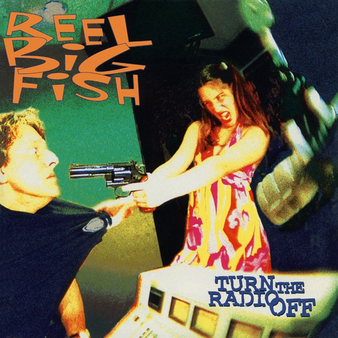 Reel-Big-Fish-Turn-The-Radio-Off-Cover-Art